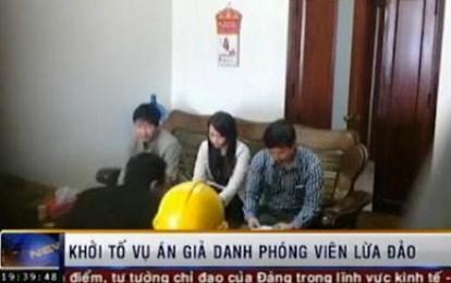 Khởi tố 3 bị can giả danh phóng viên VTV lừa đảo 4