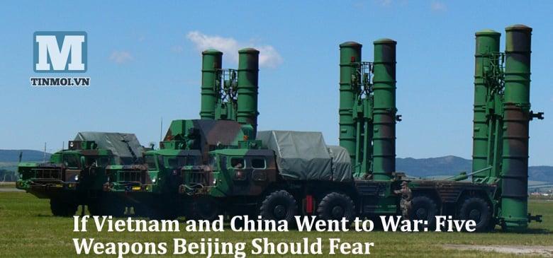 5 vũ khí của Việt Nam khiến Trung Quốc lo sợ 5