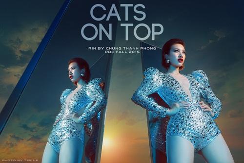 """""""Những nàng mèo đỉnh cao"""" thiết kế mới của Chung Thanh Phong  13"""