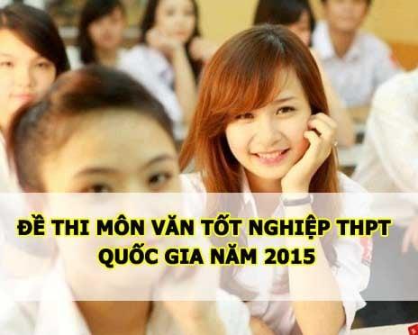 Đáp án đề thi môn Văn tốt nghiệp THPT quốc gia năm 2015 12