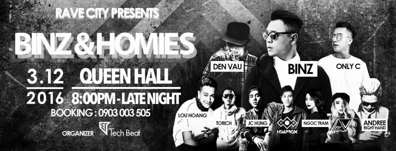 Binz, Andree Righr Hand và hàng loạt nghệ sĩ Underground đình đám đổ bộ tại 'Binz và Homies' 6