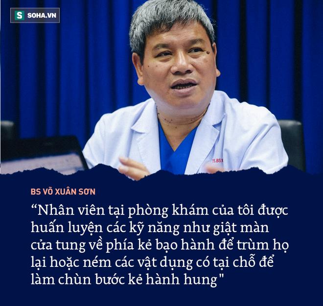 Những phát ngôn không thể quên của 6 bác sĩ về nạn bạo hành y tế - Ảnh 11.