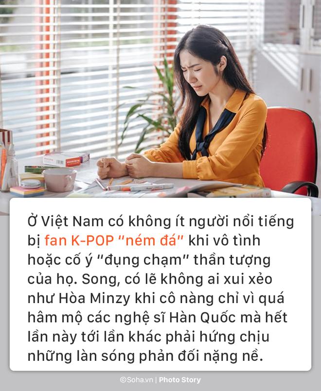 [Photo Story] Xui xẻo như Hòa Minzy: Cuồng sao Hàn cũng bị chửi bới, ghét bỏ - Ảnh 10.
