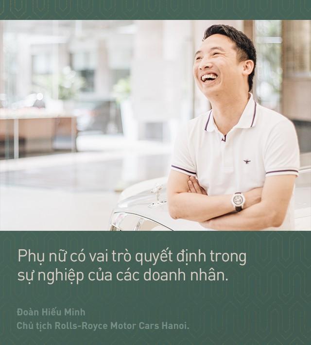 Chủ tịch Đoàn Hiếu Minh: Không có phụ nữ, chúng tôi không bán được xe Rolls-Royce tại Việt Nam 4
