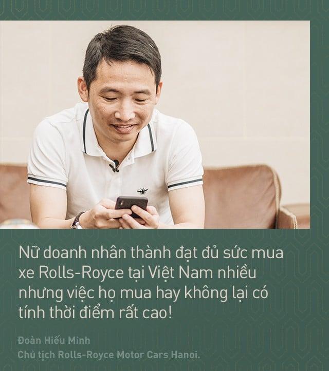 Chủ tịch Đoàn Hiếu Minh: Không có phụ nữ, chúng tôi không bán được xe Rolls-Royce tại Việt Nam 7