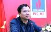 Sếp PVC dưới thời Trịnh Xuân Thanh nhận lương tiền tỷ mặc công ty làm ăn thua lỗ