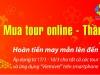 """Mua Tour Online – Thần Tài gõ cửa"""