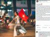 Hậu AFF Cup: Bức ảnh NSUT Chiều Xuân cầm cờ đỏ sao vàng hot nhất MXH