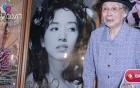 14 năm sau sự ra đi của Mai Diễm Phương, mẹ diva giờ bới thùng rác kiếm ăn ở tuổi 93