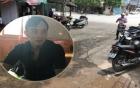 Lời kể của nhân chứng nhìn thấy thanh niên bị chém lìa đầu ở Vĩnh Phúc