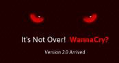 Thế giới hân hoan vì chặn được WannaCry, nhưng phiên bản 2.0 sẽ còn nguy hiểm và gây ra hậu quả khủng khiếp hơn