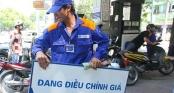 Xăng dầu đồng loạt tăng giá từ 500-700 đồng một lít từ 15h chiều nay