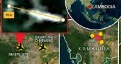 Vụ MH370 mất tích: Rừng Campuchia được mệnh danh là \