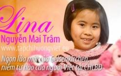 Những thần đồng nhí gốc Việt khiến thế giới kinh ngạc