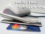 Hồ sơ hoàn thuế giá trị gia tăng