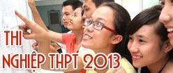Tỉnh đầu tiên công bố điểm thi tốt nghiệp THPT 2013