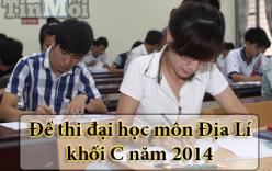 Đề thi Đại học môn Địa Lý khối C năm 2014