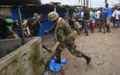 Cảnh tượng bạo loạn, nã súng kinh hoàng tại vùng dịch Ebola