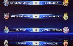 Kết quả bốc thăm tứ kết Champions League: Chào derby Madrid