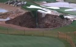 Video: Hố tử thần rộng 24m bất ngờ xuất hiện trên sân golf