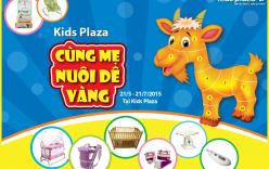 Nuôi Dê vàng và trúng lớn cùng Kids Plaza