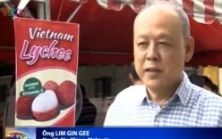"""Người Malaysia: """"Vải thiều Việt Nam ngon hơn Trung Quốc"""""""