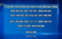 Tin giao thông ngày 3/2: Đường dây nóng đảm bảo ATGT dịp Tết Bính Thân