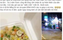 Tin mới vụ hộp cơm hải sản giá 200 nghìn đồng ở Đà Nẵng