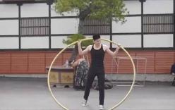 Hot boy trổ tài múa vòng siêu đỉnh