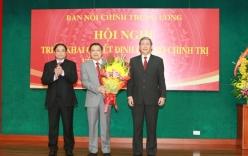 Bộ Chính trị bổ nhiệm Trưởng Ban Nội chính Trung ương