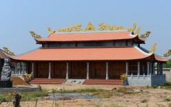 Một phần công trình nhà thờ Tổ trăm tỷ của Hoài Linh sẽ bị tháo dỡ