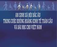 An sinh xã hội Bắc Âu trong cuộc khủng hoảng kinh tế toàn cầu và bài học cho Việt Nam