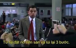 Mr. Bean gây náo loạn sân bay vì bị nghi có