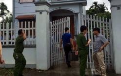 Vụ sát hại 4 bà cháu ở Quảng Ninh: Công an ráo riết truy lùng hung thủ