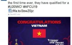 FIFA, AFC chúc mừng bóng đá Việt Nam lần đầu vào chung kết thế giới