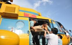 Video: Trực thăng bay ra Trường Sa đưa ngư dân về Sài Gòn cấp cứu