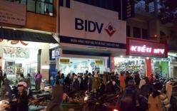 BIDV lên tiếng về vụ cướp ngân hàng ở Huế