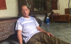 Vụ bé trai 35 ngày tuổi tử vong trong chậu nước: Ông nội đau đớn kể lại sự việc