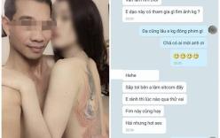 Lộ ảnh nóng và tin nhắn gạ tình diễn viên của đạo diễn phim hài Tết
