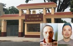 Vụ 2 tử tù vượt ngục: Trách nhiệm của cán bộ quản giáo, giám thị?