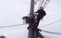 Nhân viên điện lực tử vong khi bị đồng nghiệp bất cẩn đóng cầu giao