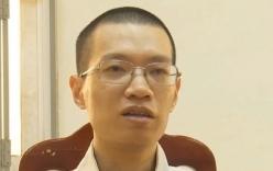 Nghi phạm sát hại, cưỡng hiếp nữ sinh ở Hà Nội kể \