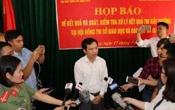 Vụ 330 bài thi được nâng điểm: Sở GD&ĐT tỉnh Hà Giang đề nghị khởi tố điều tra