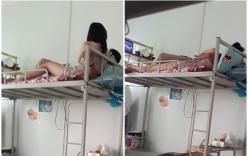 Nữ sinh đưa bạn trai về ký túc xá mặc sức âu yếm, sờ soạng khiến bạn cùng phòng phải đỏ mặt