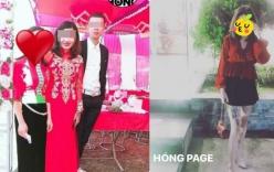 Sau 10 ngày, cô dâu 19 tuổi ôm tiền mừng bỏ trốn vẫn mất tích bí ẩn