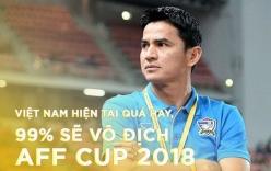 Huyền thoại bóng đá Thái Lan Kiatisak: Việt Nam hiện tại quá hay, 99% sẽ vô địch AFF Cup 2018