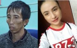 Vụ nữ sinh giao gà bị cưỡng bức, sát hại: Hàng xóm ớn lạnh về thái độ hung thủ chủ mưu