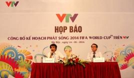 VTV chịu lỗ để phục vụ khán giả mùa World Cup