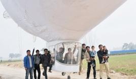 Chàng nông dân chi hơn 1 tỷ đồng tự chế tạo khinh khí cầu