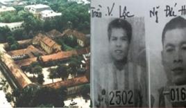 Điểm lại những vụ vượt ngục ly kỳ nhất của tử tù ở Việt Nam